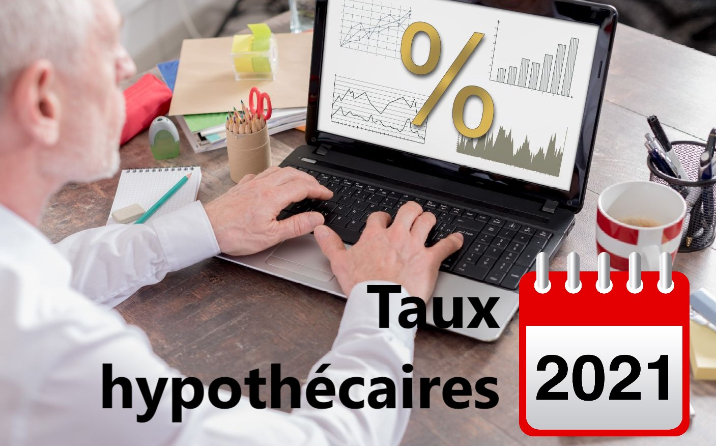 taux hypothecaires 2021
